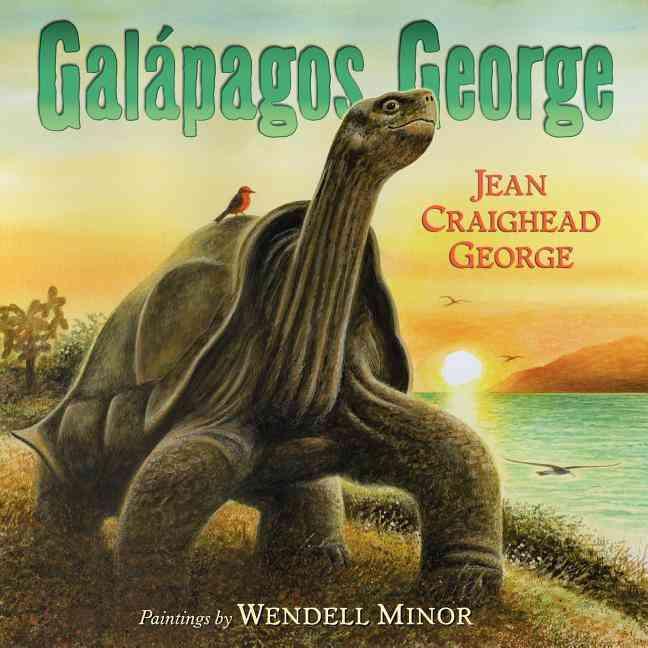 Galapagos George By George, Jean Craighead/ Minor, Wendell (ILT)