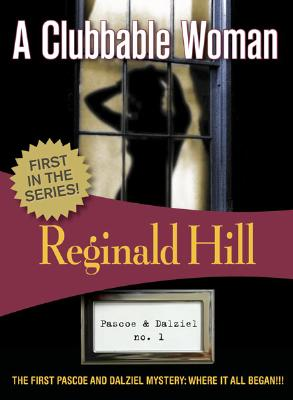 A Clubbable Woman By Hill, Reginald